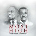 NOSA - MOST HIGH ft. Nathaniel Bassey