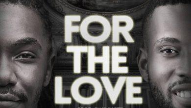 Photo of [Free Download] Limoblaze – 'For the Love' Ft. Kris Erroh (Kenya)