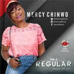 On a Regular - Mercy Chinwo