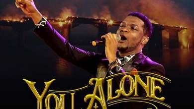 "Photo of New Worship Song ""You Alone"" By Joe Praize (+ Lyrics)"