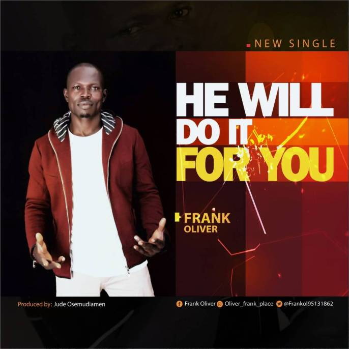 Frank Oliver_He will do it for you