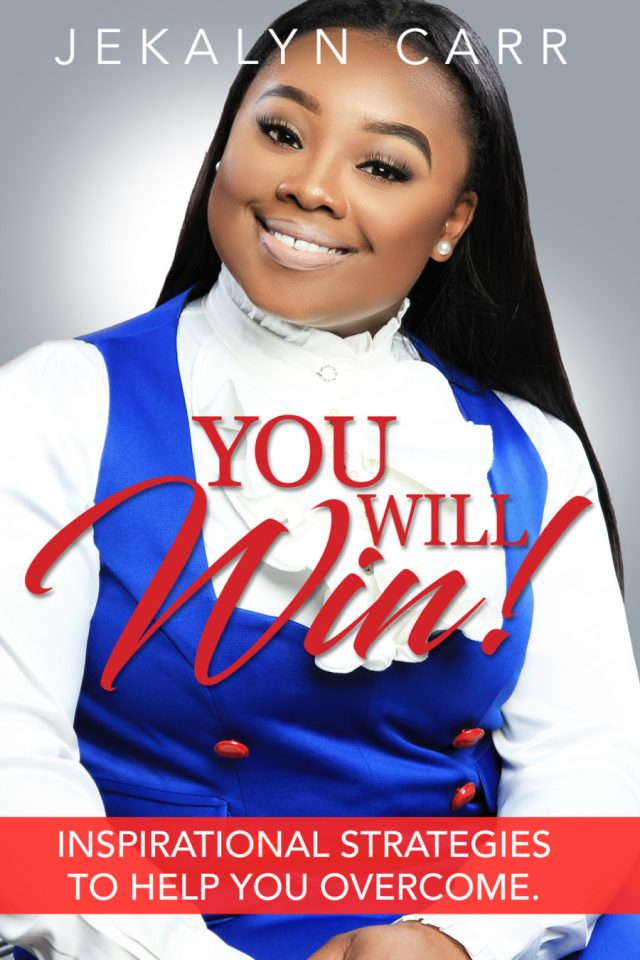 Jekalyn Carr Book, _You Will Win