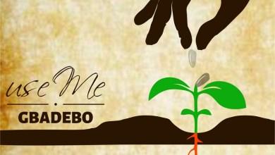 """Photo of """"Use Me"""" – Gbadebo Sings in Heartfelt New Single"""