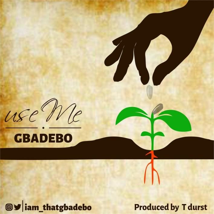 Use me_Gbadebo