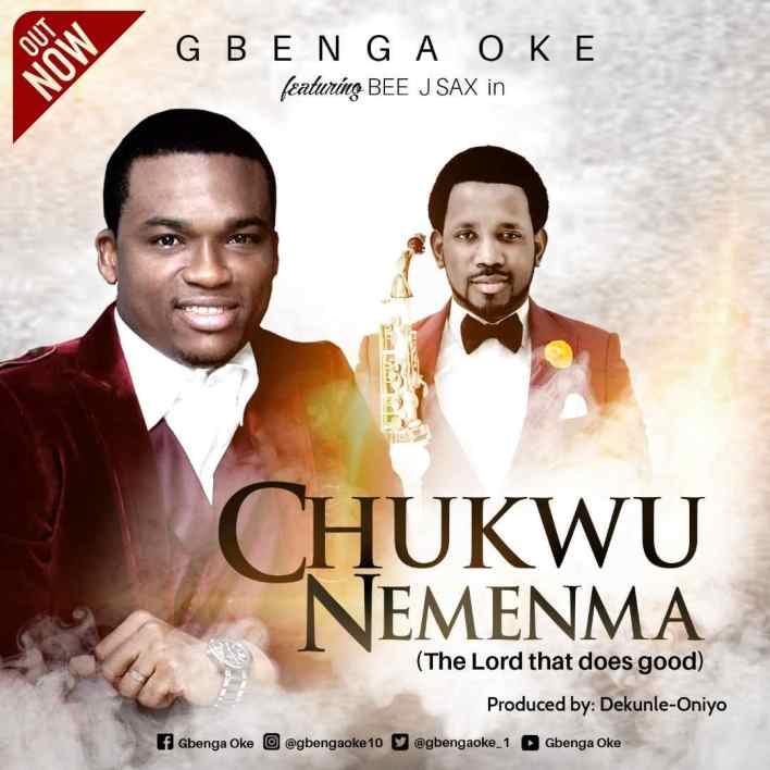 Chukwu-Ne-Menma-Gbenga-Oke-Ft.-Beejay-Sax