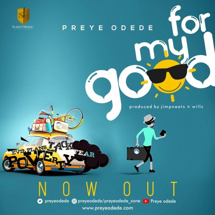 For My Good - Preye Odede