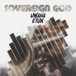 Uwana Etuk_Sovereign God