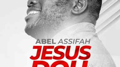 """Photo of Abel Assifah Releases Surprise Single """"Jesus Doh"""