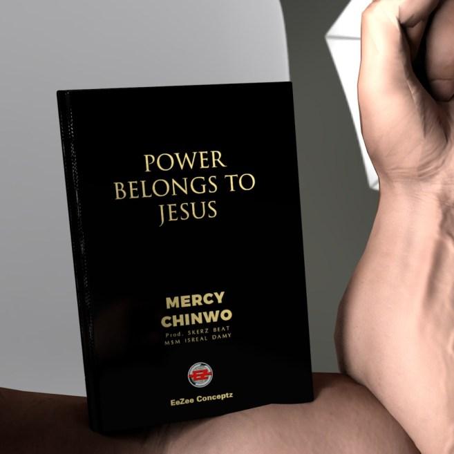 Mercy Chinwo - Power Belongs to Jesus