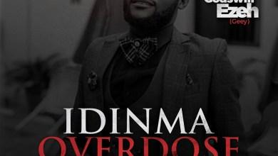 Photo of MUSiC :: Godswill Ezeh – Idinma Overdose