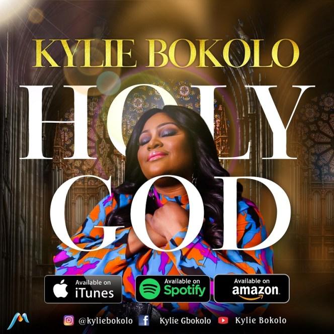 Holy God-Kylie Bokolo