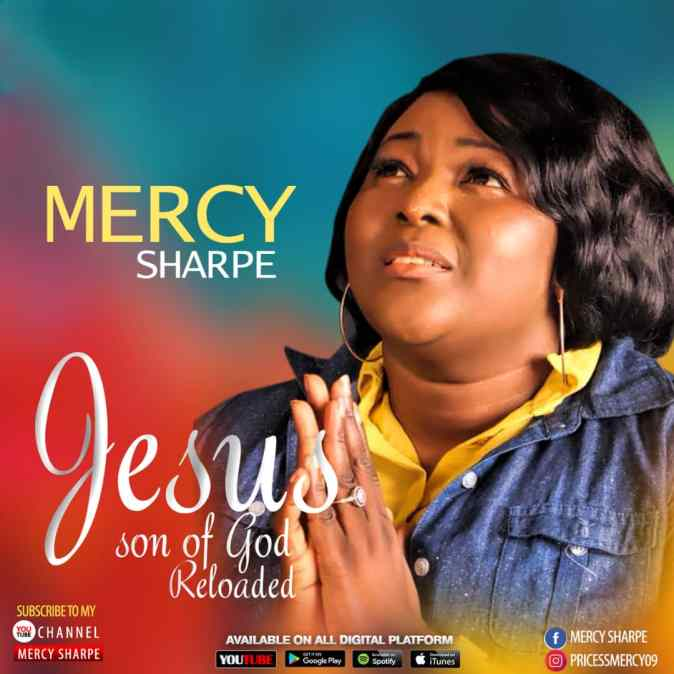 Mercy Sharpe - Jesus Son Of God