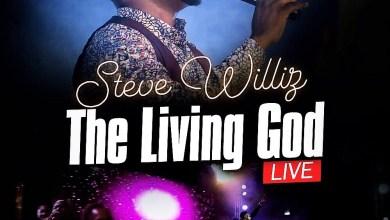 """Photo of MUSiC :: Steve Williz – """"The Living God"""" (Live) + Lyrics"""