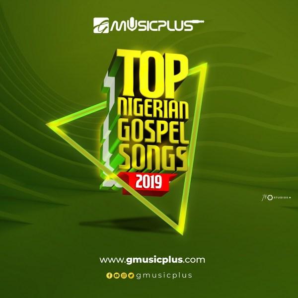 Top-Nigerian-Gospel-Songs-2019