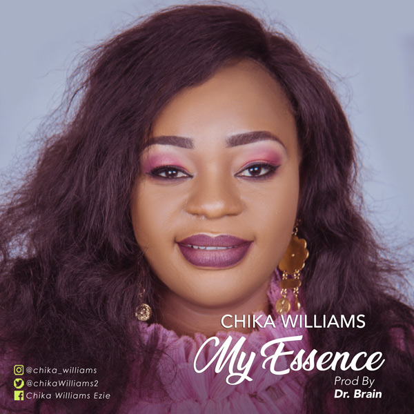 Chika Williams - My Essence