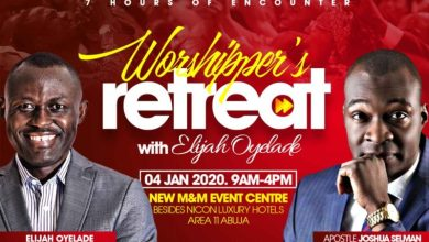 Photo of Elijah Oyelade To Kick-Start the Year with a 7-Hrs Worshipper's Retreat