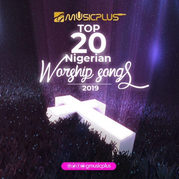 top 20 Nigerian worship songs