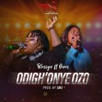 ODIGHONYE-OZO-BLESSYN-ft-ONOS