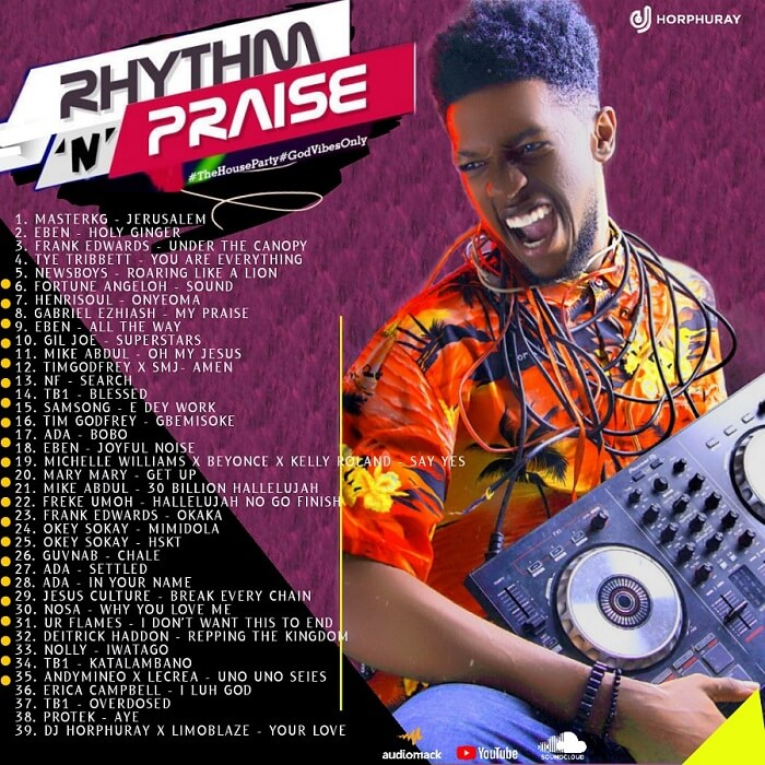 DJ HORPHURAY - RHYTHM N PRAISE PARTY