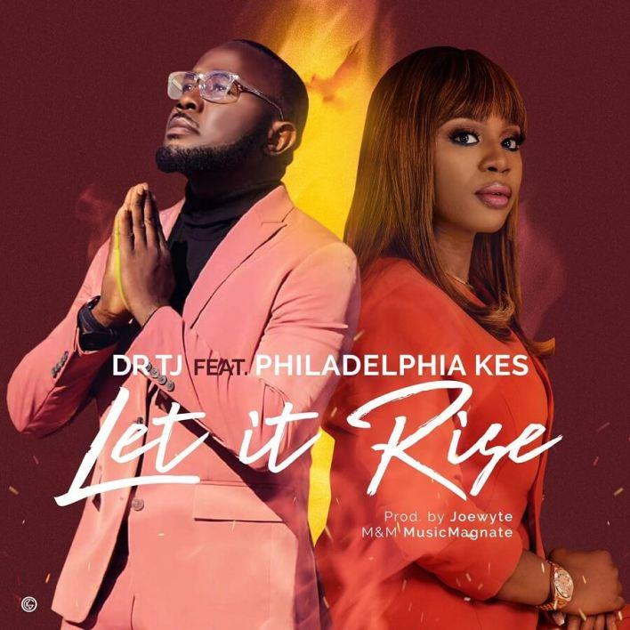 Dr-TJ-Let-it-Rise-Feat-Philadelphia-Kes