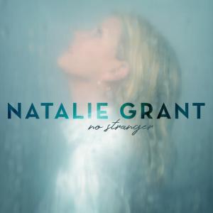 Natalie Grant-No Stranger