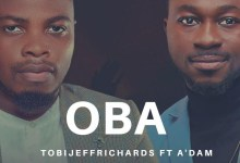 "Photo of Tobi Jeff Richards Renders Moving Worship with ""OBA"" ft. A'dam"