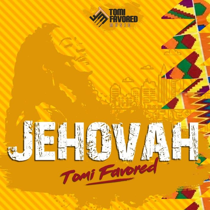 "Tomi-Favored-""Jehovah"