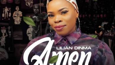 "Photo of Lilian Dinma Drops New Song ""Amen"""