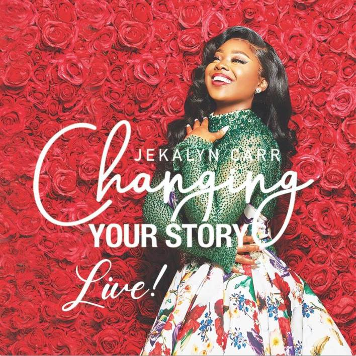 JEKALYN CARR _CHANGING YOUR STORY_ALBUM COVER