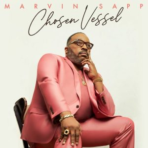Marvin-Sapp-Chosen-Vessel-album-cover