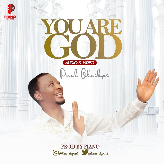 You-Are-God-Paul-Oluikpe