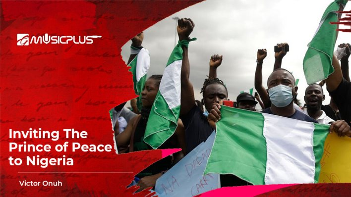 Inviting the Prince of Peace to Nigeria(1)