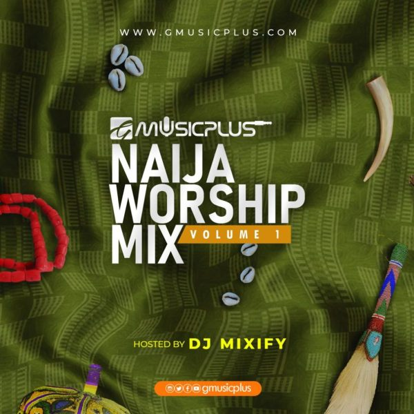 GMP Naija Worship Mix