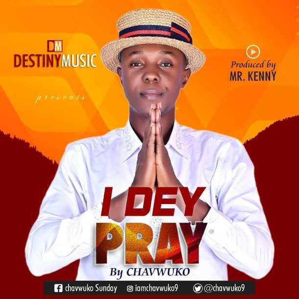 I-Dey-Pray-Chavwuko