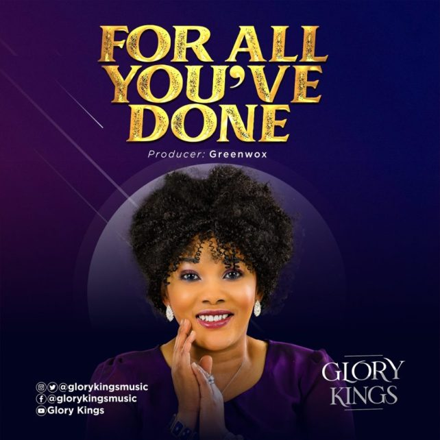 For-All-Youve-Done-Glory-Kings-