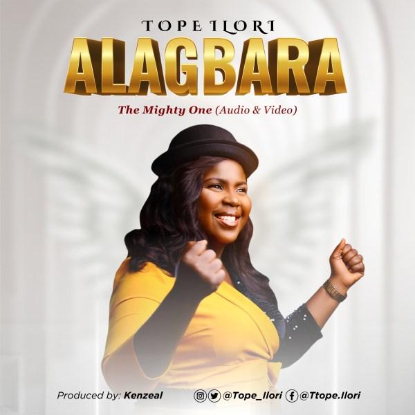 Alagbara-The-Mighty-One-Tope-Ilori-