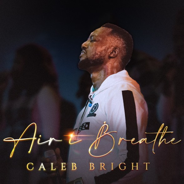 Caleb-Air-I-Breathe-