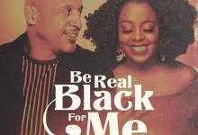Brian Courtney Wilson X Ledisi-Be Real Black For Me