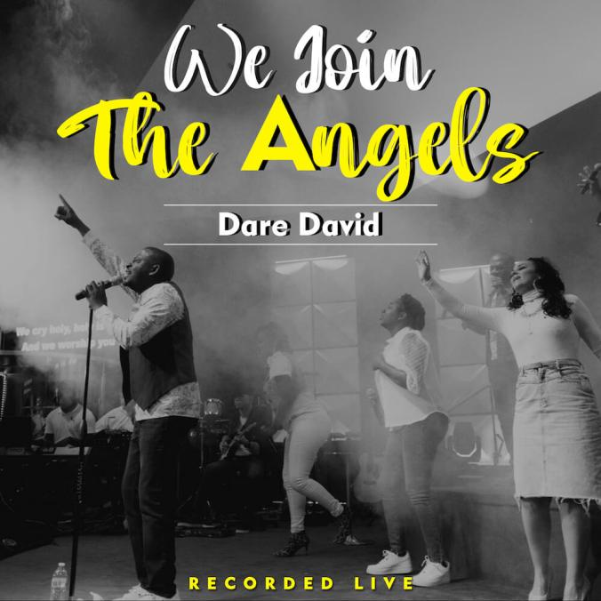 We-Join-The-Angels-Dare-David
