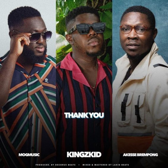 Kingzkid-Thank You-Feat. Mogmusic -kesse Brempong