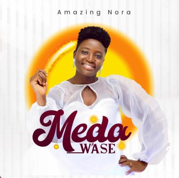 Meda W'ase - Nora
