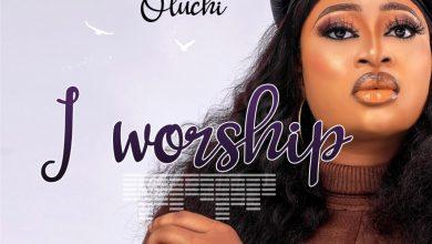 Oluchi-I-Worship