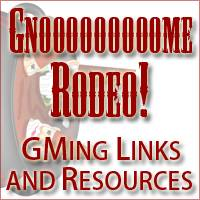 Gnome Rodeo: 2010 is Blowing up with GMing Links