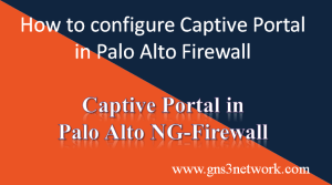 how-to-configure-captive-portal-in-palo-alto-firewall