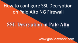 ssl-decryption-in-palo-alto-firewall