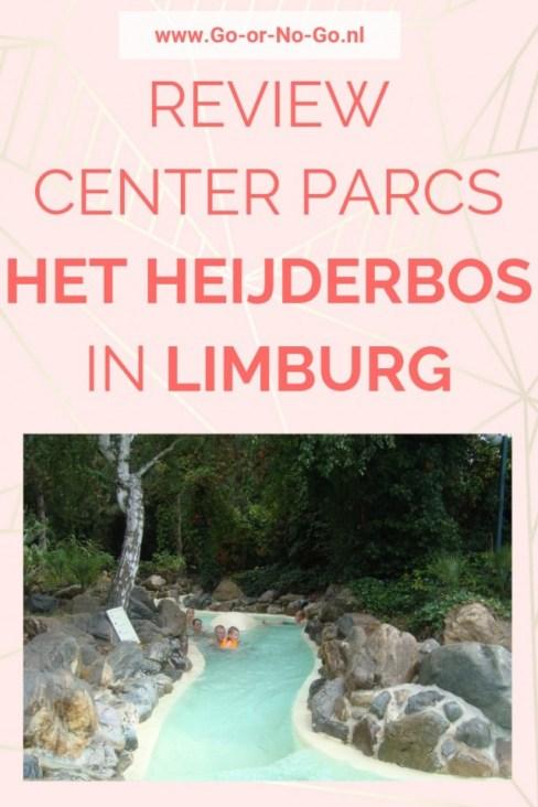 review ervaringen center parcs het heijderbos