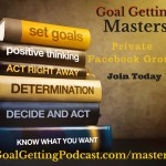 Goal Getting Masters Facebook Group