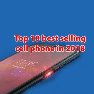 Top 10 best selling cell phone in 2018