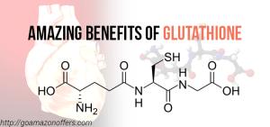 Benefits glutathione