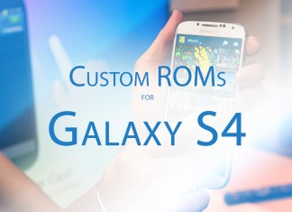 custom roms for galaxy s4